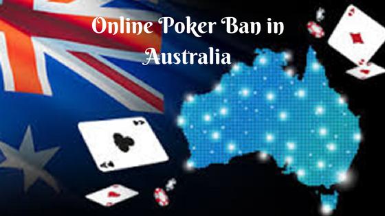 Online Poker Ban in Australia